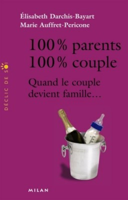 "Afficher ""100 % parents, 100 % couple"""