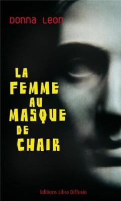 """Afficher """"La femme au masque de chair"""""""
