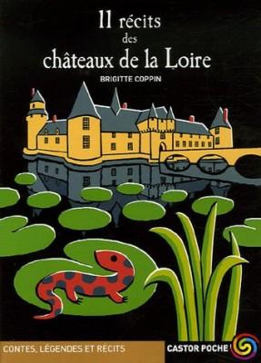"""Afficher """"11 récits des châteaux de la Loire"""""""