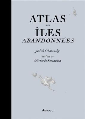 """Afficher """"Atlas des îles abandonnées"""""""