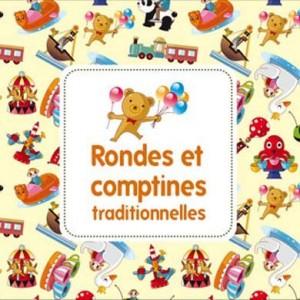 """Afficher """"Rondes et comptines traditionnelles"""""""