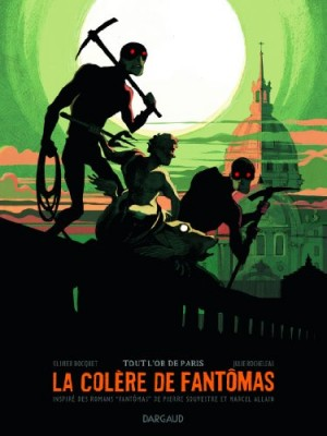 vignette de 'La Colère de Fantômas n° 2<br /> Tout l'or de Paris (Olivier BOCQUET)'
