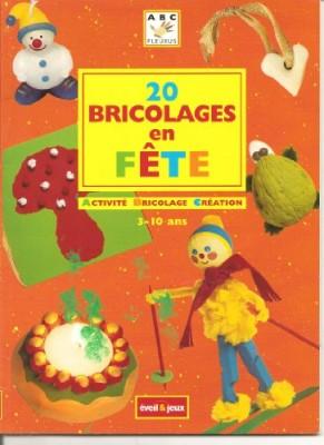 "Afficher ""20 bricolages en fête"""