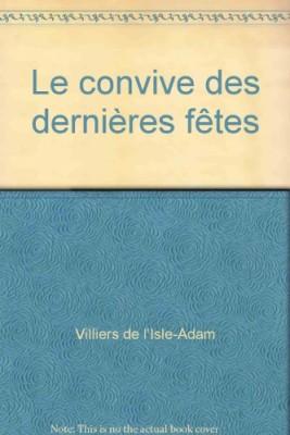 """Afficher """"Le Convive des dernières fêtes"""""""