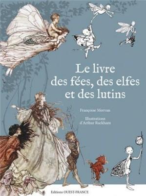 """Afficher """"Le livre des fées, des elfes et des lutins"""""""