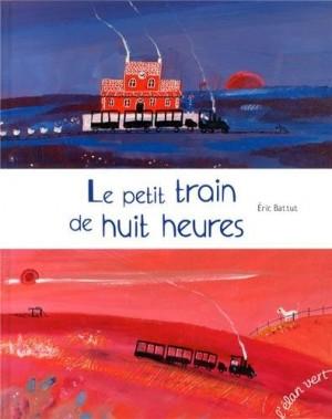 """Afficher """"petit train de huit heures (Le)"""""""