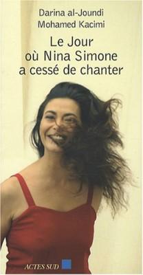 """Afficher """"Le Jour où Nina Simone a cessé de chanter"""""""