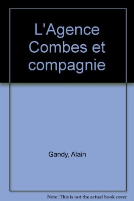 "Afficher ""L'agence Combes et compagnie"""