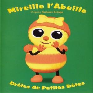 """Afficher """"Drôles de petites bêtes Mireille l'Abeille"""""""