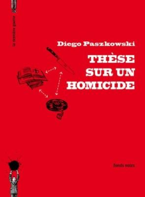 """Afficher """"Thèse sur un homicide"""""""