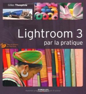 """Afficher """"Lightroom 3 par la pratique"""""""