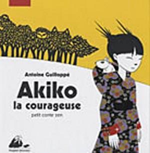 """Afficher """"Akiko la courageuse"""""""