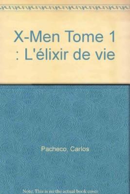 "Afficher ""X-Men n° 1 élixir de vie (L')"""