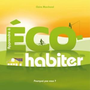 """Afficher """"Apprendre à éco-habiter"""""""