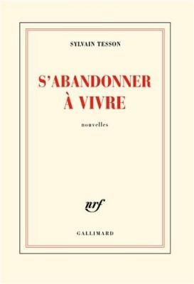 vignette de 'S'abandonner à vivre (Sylvain Tesson)'