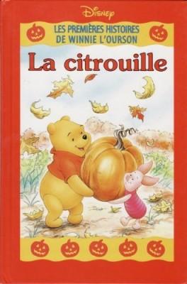 """Afficher """"Les premières histoires de Winnie l'Ourson La citrouille"""""""