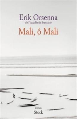vignette de 'Mali, ô Mali (Erik Orsenna)'