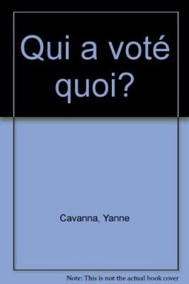 """Afficher """"Qui a voté quoi ? L'histoire des grandes lois du XXe siècle"""""""