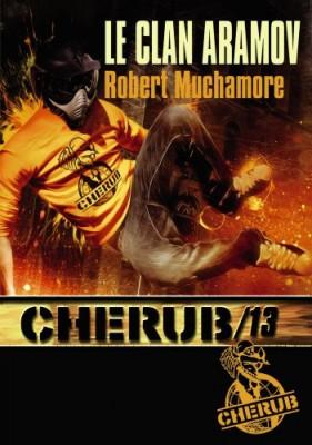 """Afficher """"Cherub n° 13 Clan Aramov (Le)"""""""