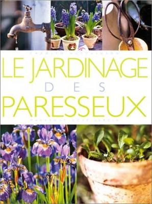 """Afficher """"Le jardinage des paresseux"""""""
