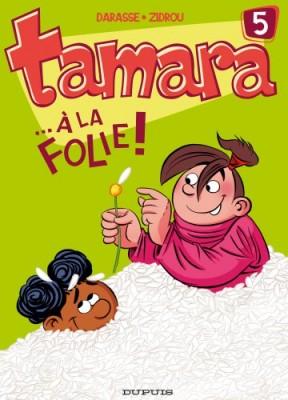"""Afficher """"Tamara n° 5 À la folie !"""""""
