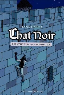 """Afficher """"Chat noir n° 1 Le secret de la tour Montfrayeur"""""""