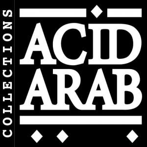 "Afficher ""Acid arab collection"""