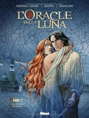 """Afficher """"L'Oracle della Luna n° 02 Les Amants de Venise"""""""
