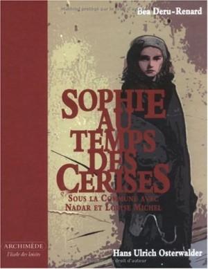 """Afficher """"Sophie au temps des cerises"""""""
