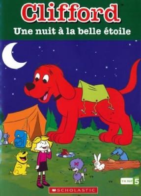 """Afficher """"Clifford : Une nuit à la belle étoile"""""""