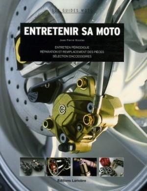vignette de 'Entretenir sa moto (Jean-Pierre Nicolas)'