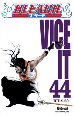 "Afficher ""Bleach n° 44 Vice it"""