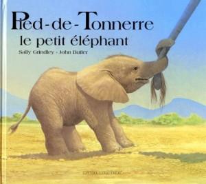 """Afficher """"Pied-de-Tonnerre, le petit éléphant"""""""