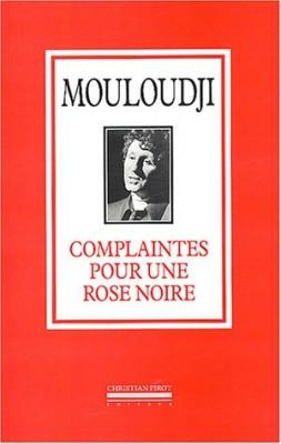 """Afficher """"Complaintes pour une rose noire"""""""