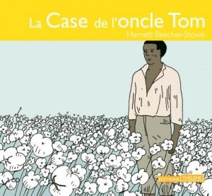 """Afficher """"La case de l'oncle Tom"""""""
