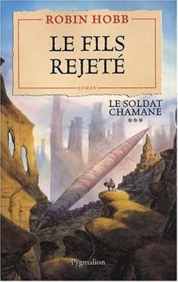 """Afficher """"Le soldat chamane n° 3 Le fils rejeté"""""""