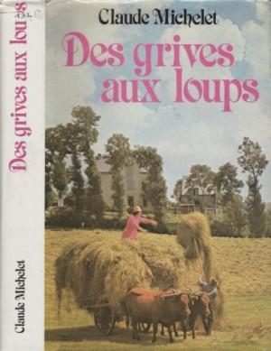 """Afficher """"Les Gens de Saint-Libéral n° 1 Des Grives aux loups"""""""