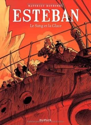"""Afficher """"Le Voyage d'Esteban - série complète n° 5 Le sang et la glace"""""""
