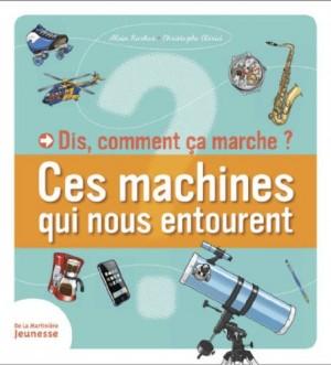 """Afficher """"Ces machines qui nous entourent"""""""