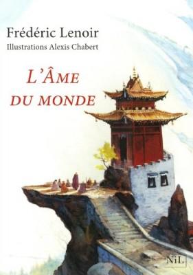 vignette de 'L'Âme du monde - Édition illustrée (Frédéric Lenoir)'