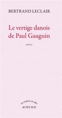 "Afficher ""Vertige danois de Paul Gauguin (Le)"""