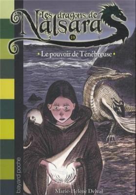 """Afficher """"Dragons de Nalsara (Les ) n° 19 Pouvoir de Ténébreuse (Le)"""""""