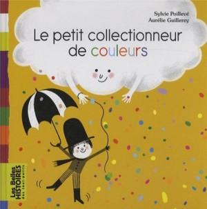 """Afficher """"Le petit collectionneur de couleurs"""""""