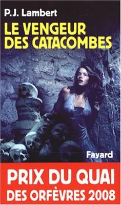 """Afficher """"Le vengeur des catacombes"""""""