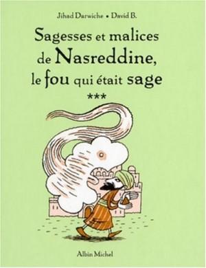 """Afficher """"Sagesses et malices de Nasreddine, le fou qui était sage n° 3"""""""