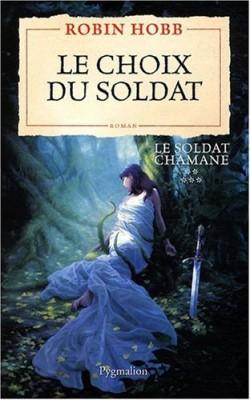 """Afficher """"Le soldat chamane n° 5 Le choix du soldat"""""""