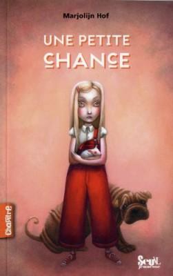 """Afficher """"Une petite chance"""""""