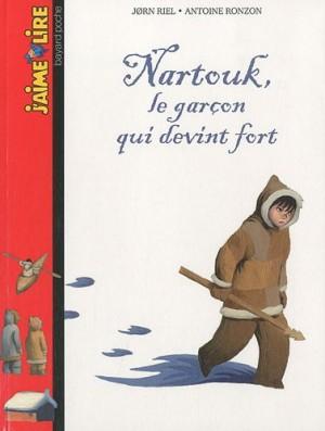 """Afficher """"Nartouk, le garçon qui devint fort"""""""