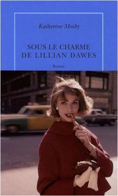 """Afficher """"Sous le charme de Lilian Dawes"""""""