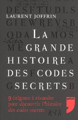 """Afficher """"La grande histoire des codes secrets"""""""